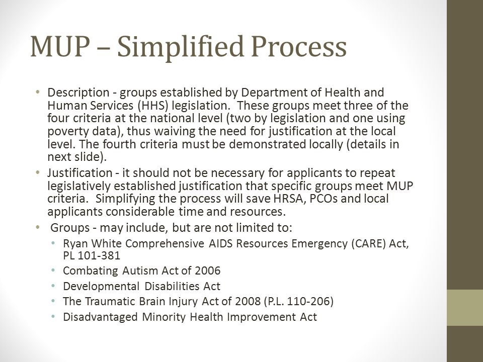 MUP – Simplified Process Description - groups established by Department of Health and Human Services (HHS) legislation.