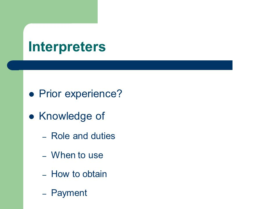 Interpreters Prior experience.
