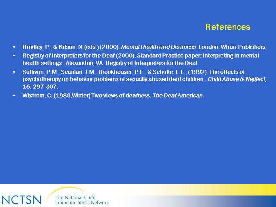 References Hindley, P., & Kitson, N.(eds.) (2000).