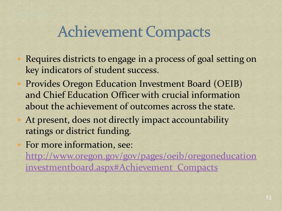 Requires districts to engage in a process of goal setting on key indicators of student success. Provides Oregon Education Investment Board (OEIB) and