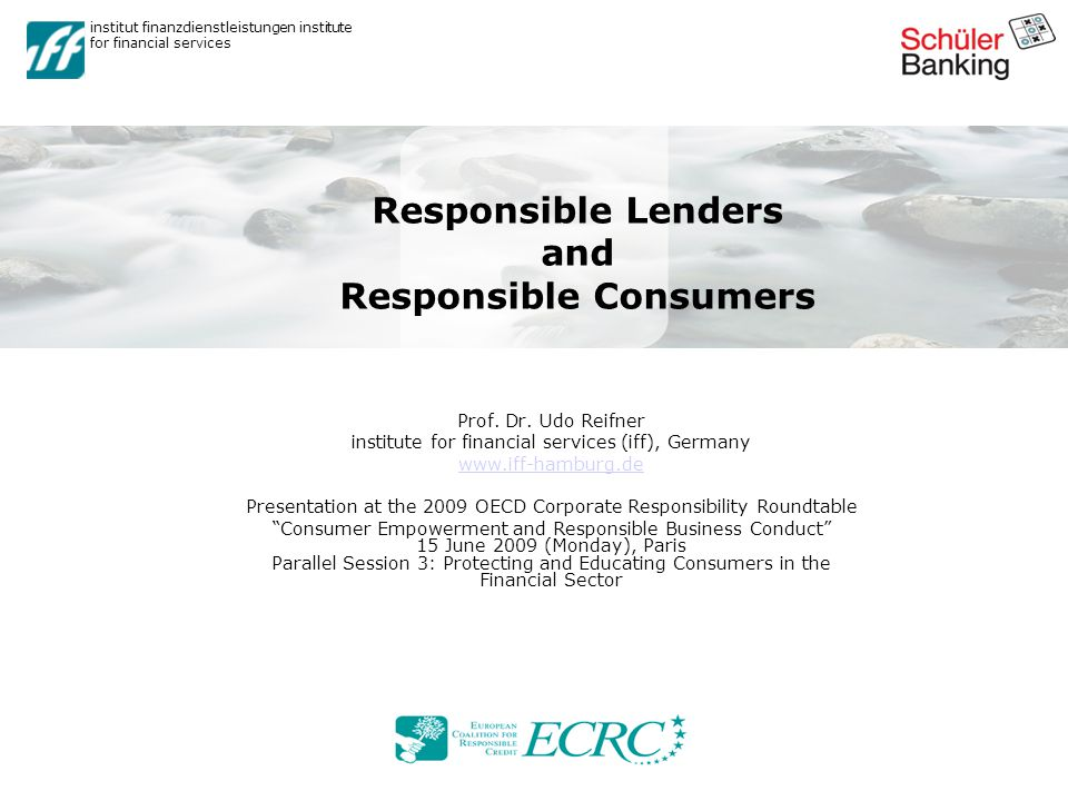 institut finanzdienstleistungen institute for financial services Responsible Lenders and Responsible Consumers Prof.
