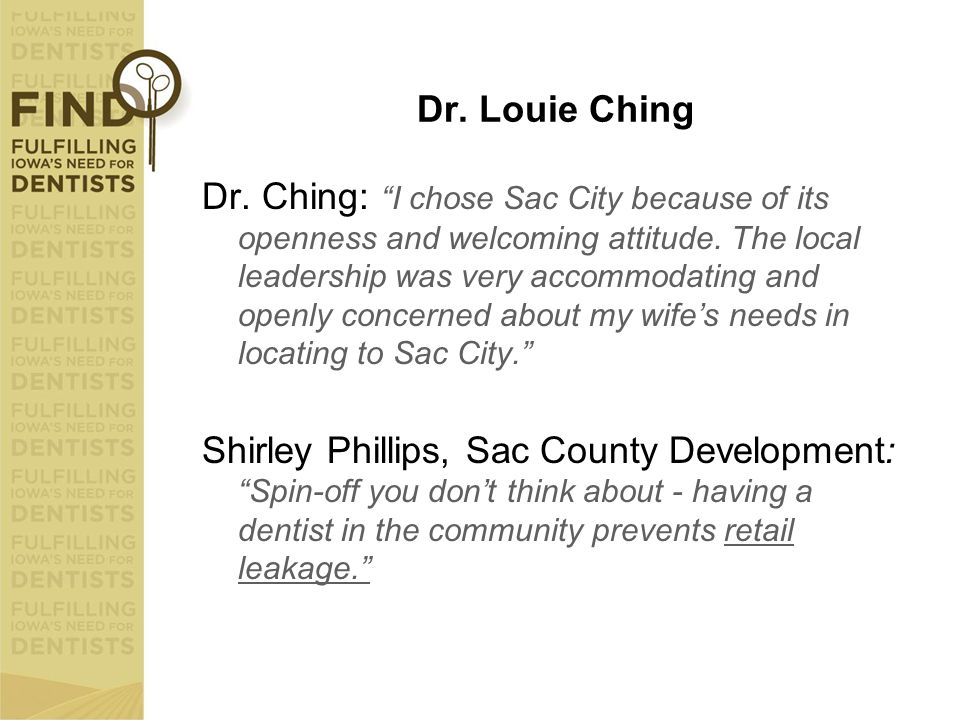 "Dr. Louie Ching Dr. Ching: ""I chose Sac City because of its openness and welcoming attitude. The local leadership was very accommodating and openly co"