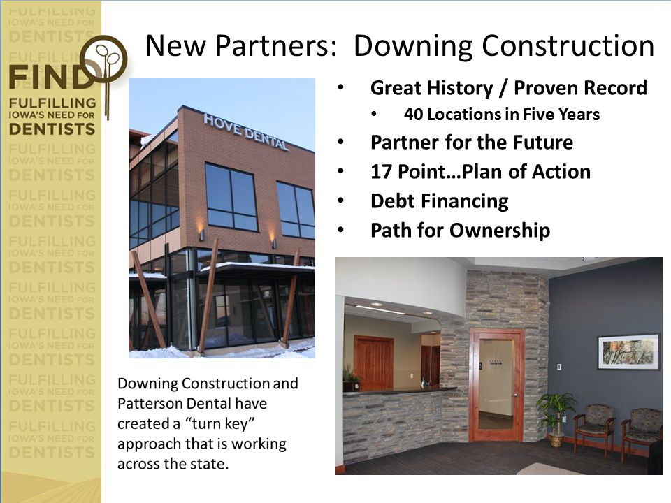 New Partners: Downing Construction Great History / Proven Record 40 Locations in Five Years Partner for the Future 17 Point…Plan of Action Debt Financ
