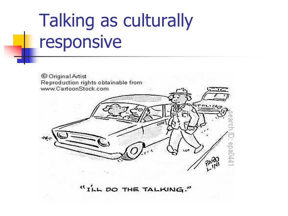 Talking as culturally responsive