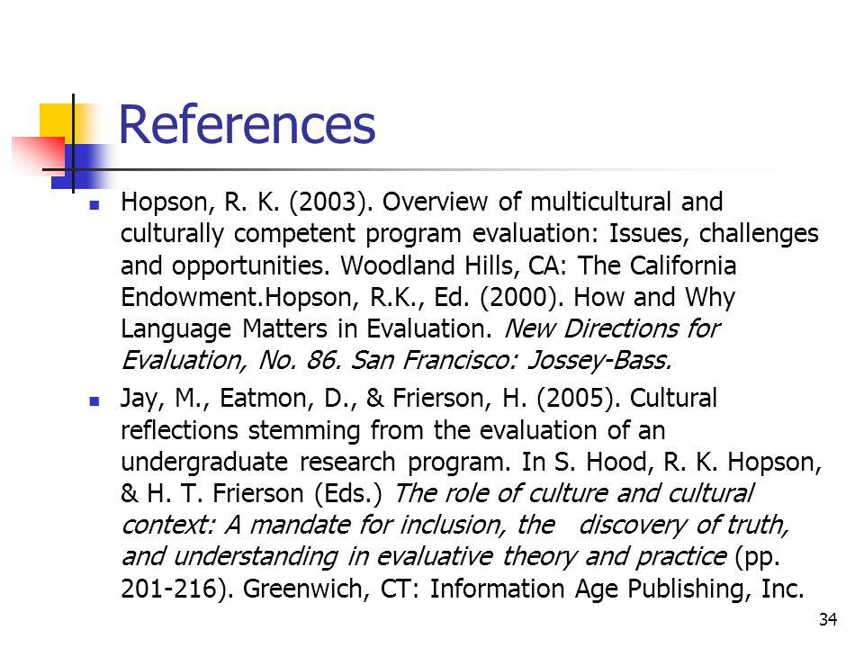 References Hopson, R. K. (2003).