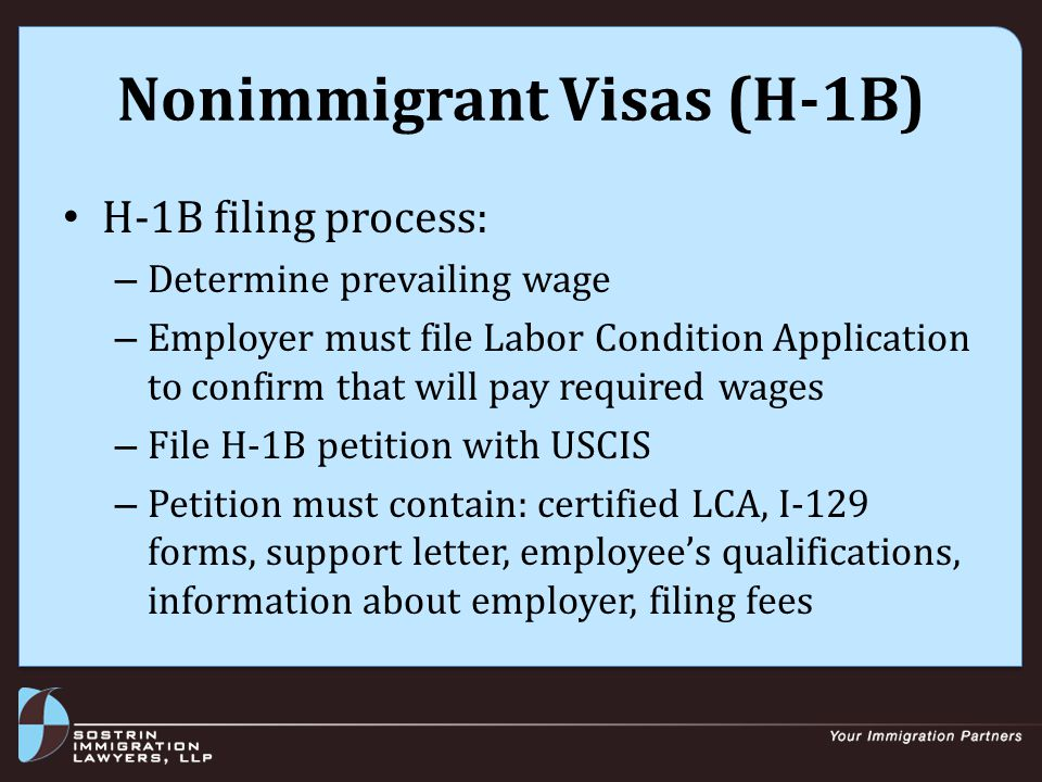Nonimmigrant Visas (H-1B) There is an annual cap of 65,000 Employers not subject to H-1B cap: – Institutions of higher education (universities, colleges, other entities granting degrees); – Non-profit organizations affiliated with institutions of higher education (must have affiliation agreement) – Non-profit research organizations – Government research organizations