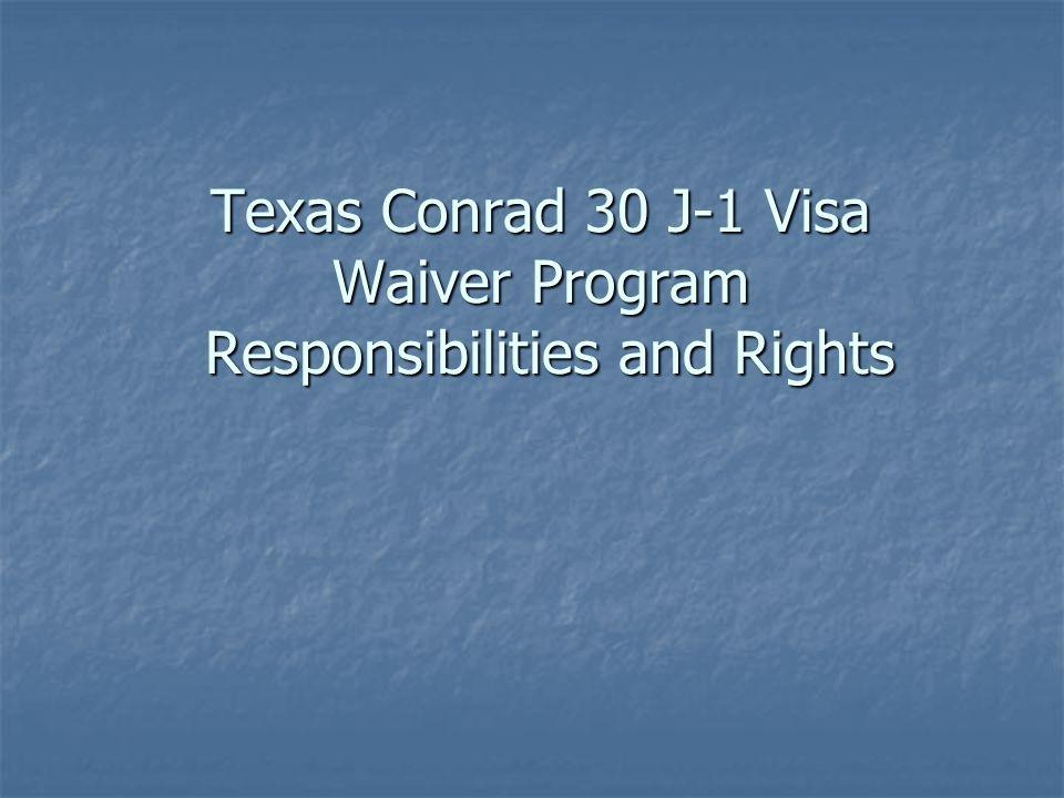 Texas Conrad 30 J-1 Visa Waiver Program Responsibilities and Rights