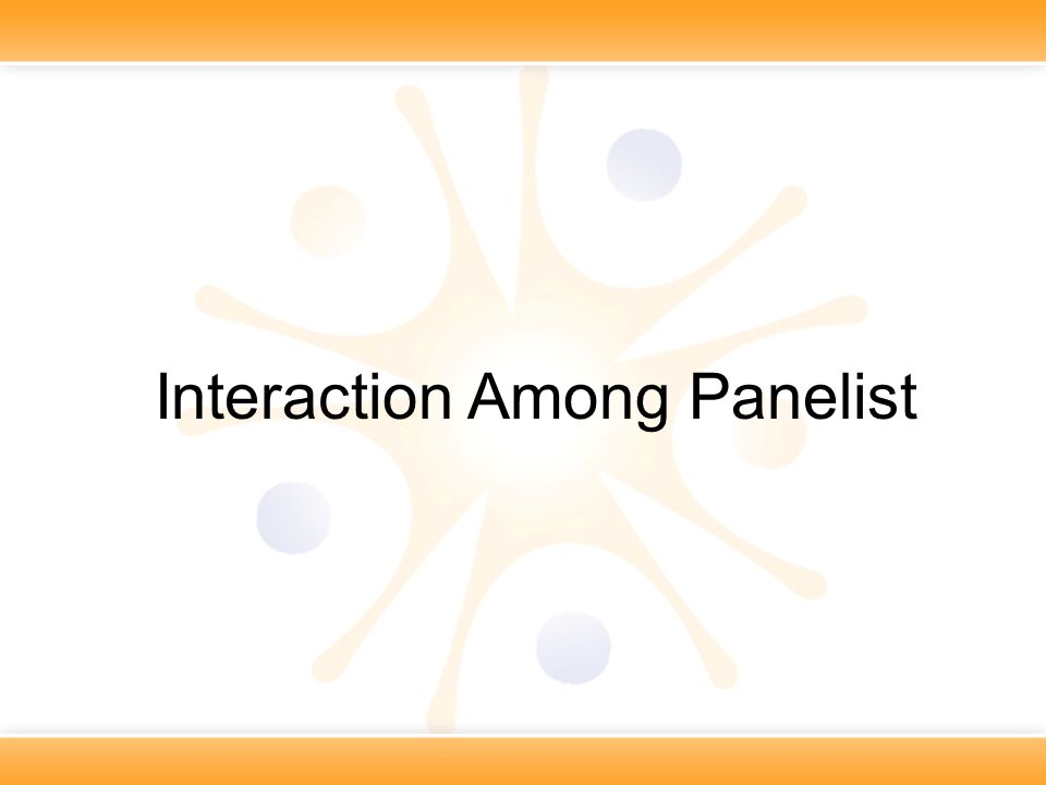 Interaction Among Panelist
