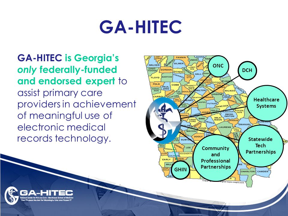 GA-HITEC GA-HITEC is Georgia's only federally-funded and endorsed expert to assist primary care providers in achievement of meaningful use of electronic medical records technology.