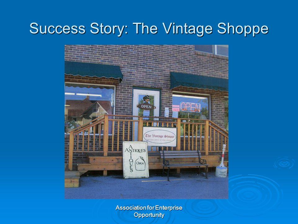 Association for Enterprise Opportunity Success Story: The Vintage Shoppe
