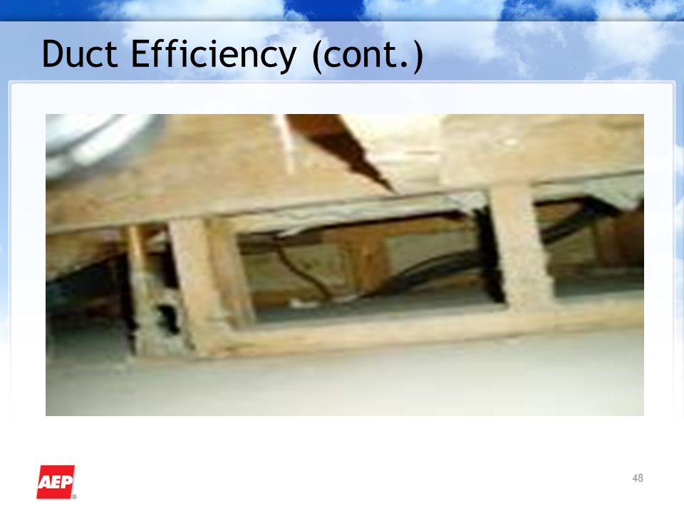48 Duct Efficiency (cont.)