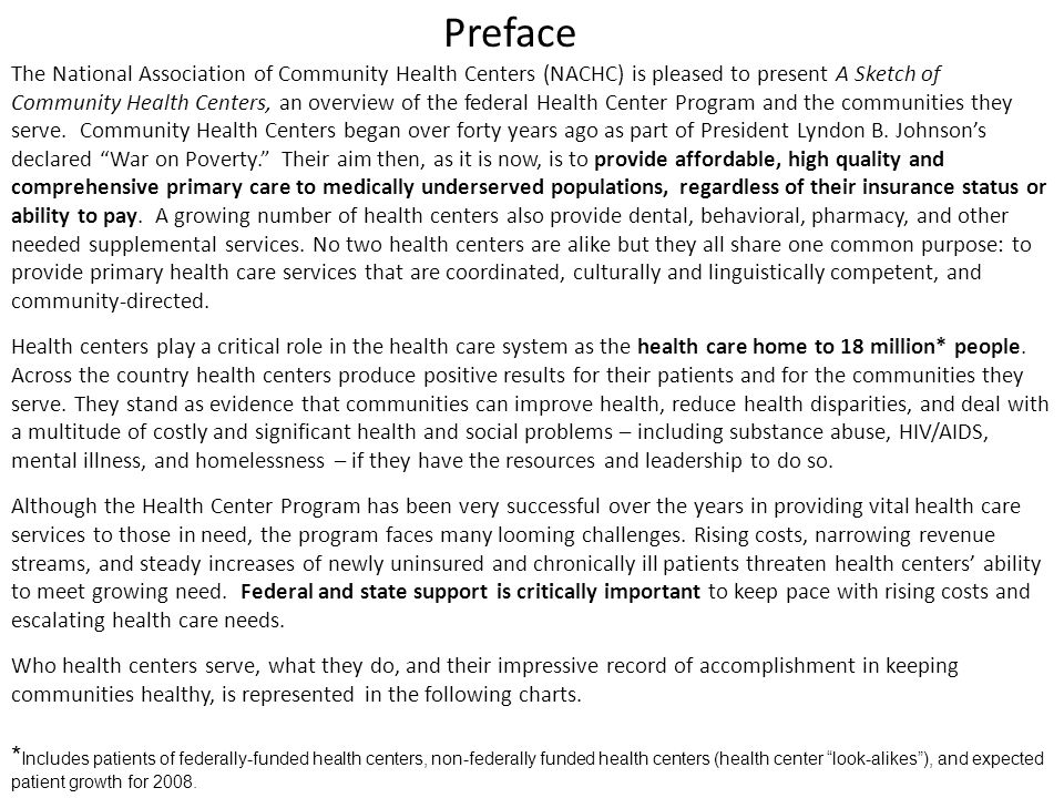 OUTLINE Section I: –Who Health Centers Serve Section II: –Economic Costs and Benefits of Health Centers Section III: –Current Status and Projected Growth of Health Centers to include ACCESS for ALL
