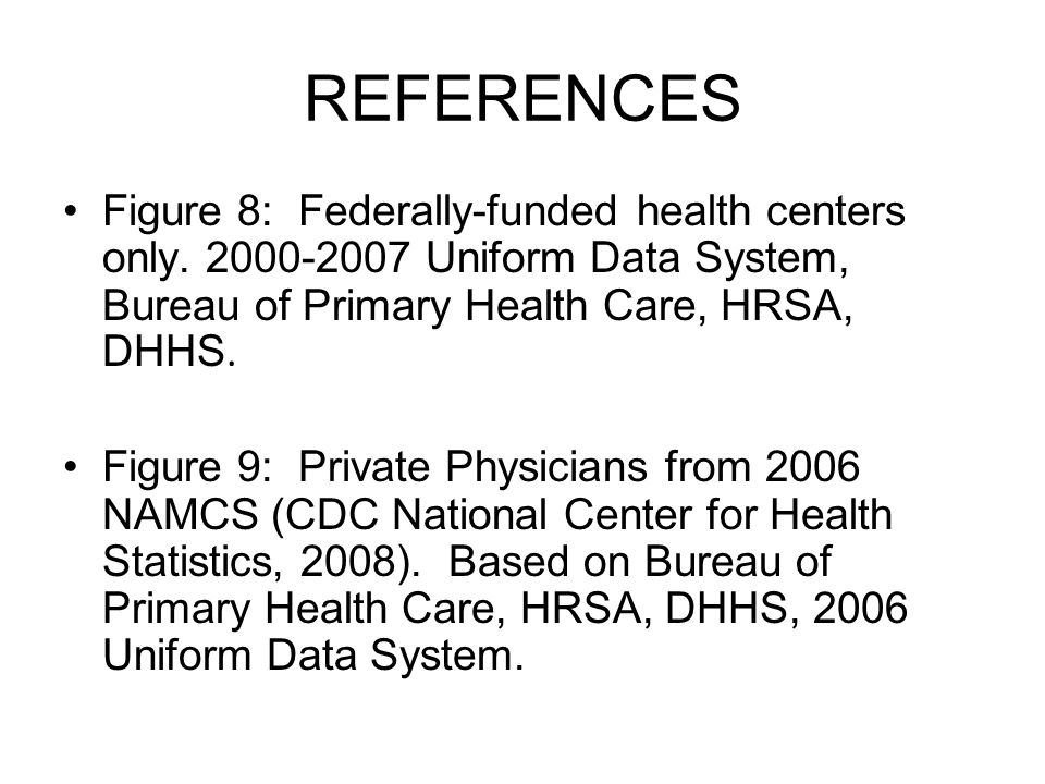 REFERENCES Figure 8: Federally-funded health centers only.