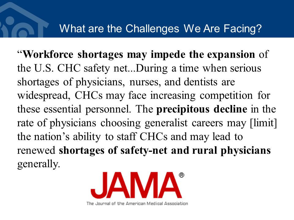 What are the Challenges We Are Facing. Workforce shortages may impede the expansion of the U.S.