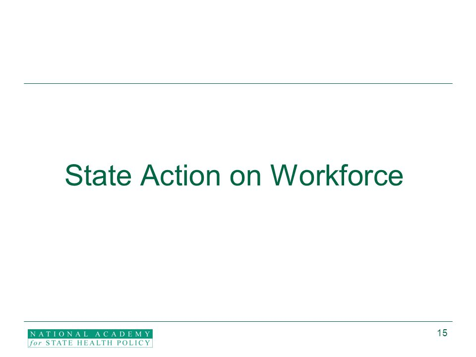 15 State Action on Workforce