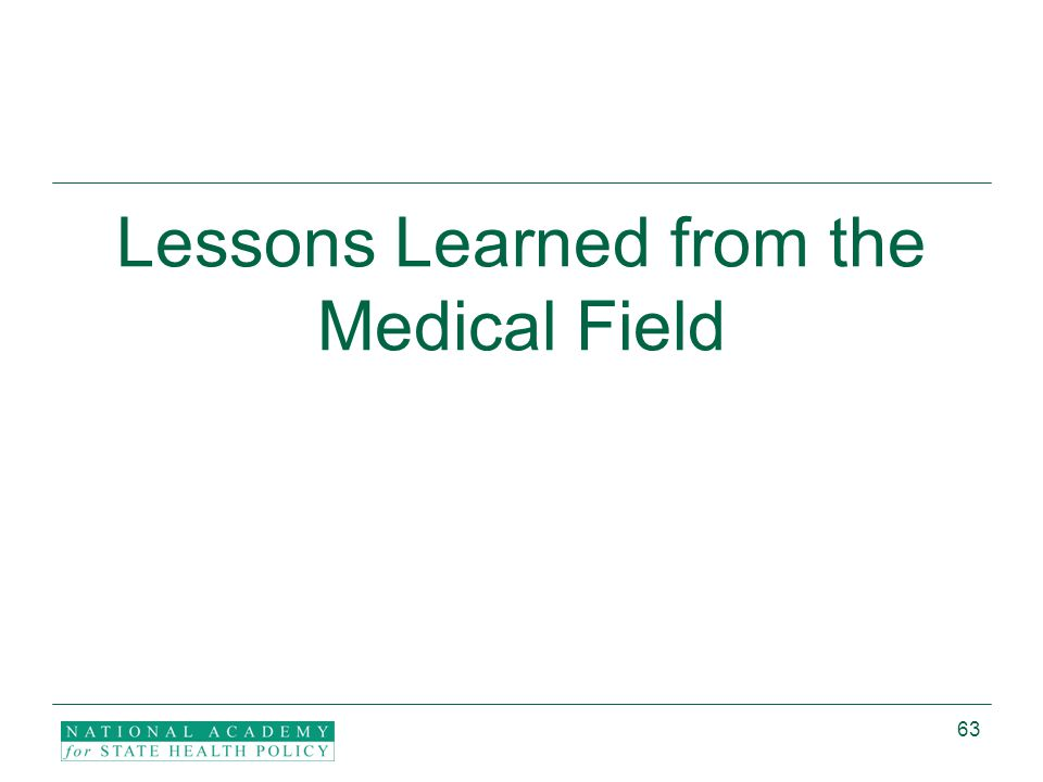 63 Lessons Learned from the Medical Field