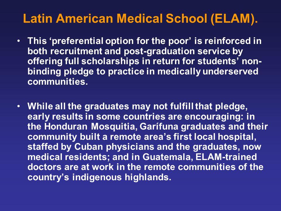 Latin American Medical School (ELAM).