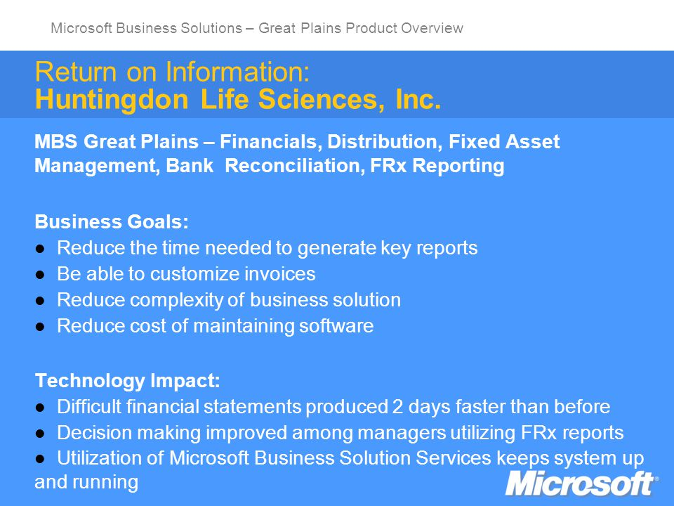 Microsoft Business Solutions – Great Plains Product Overview To enable people and businesses throughout the world to realize their full potential