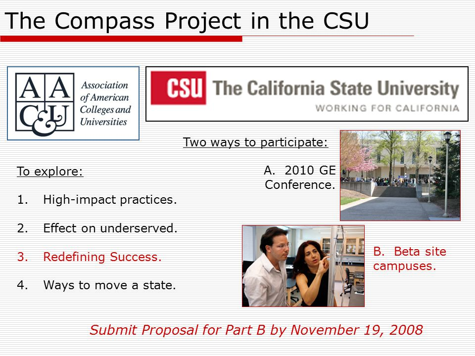 The Compass Project in the CSU To explore: 1. High-impact practices.