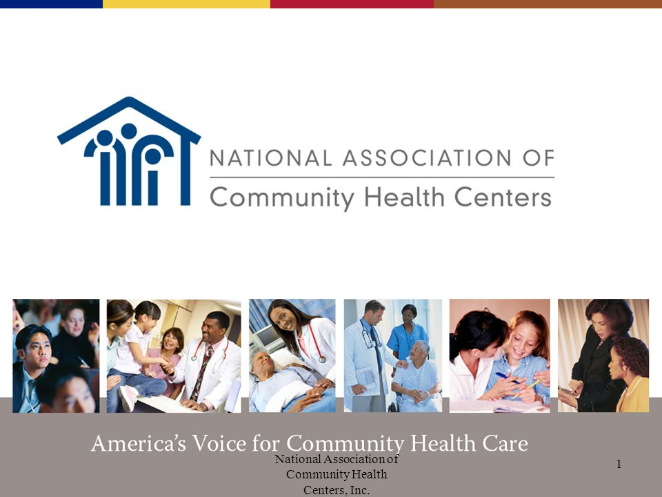 National Association of Community Health Centers, Inc. 1