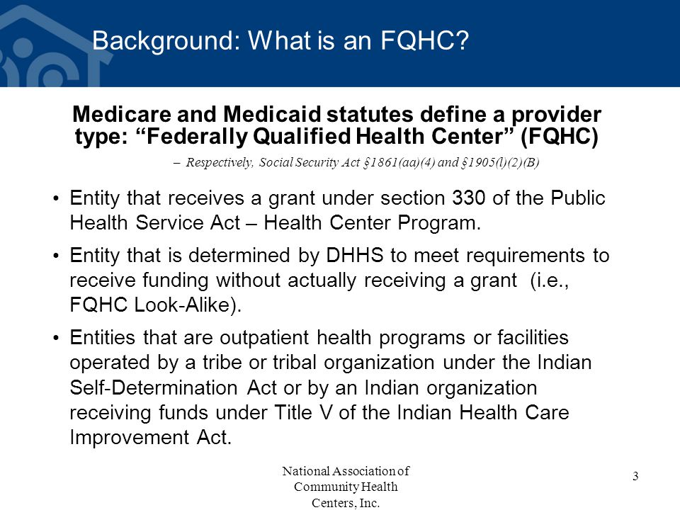 Background: What is an FQHC.