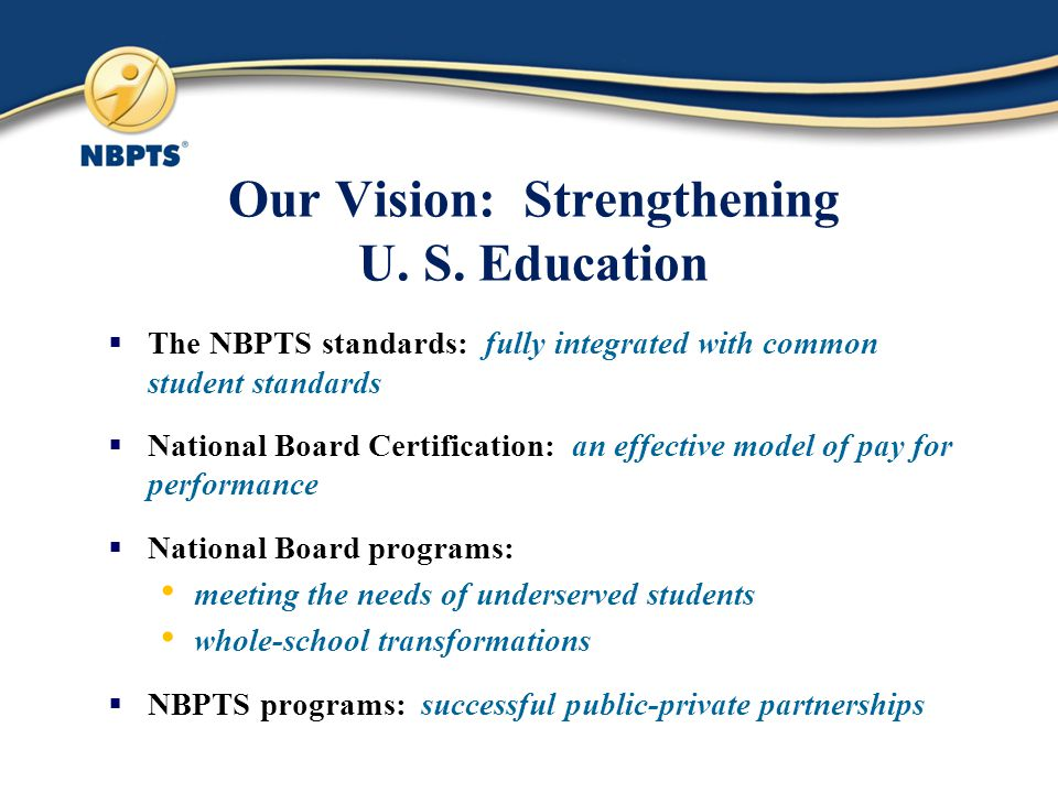 Our Vision: Strengthening U. S.