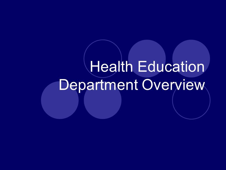 Health Education Department Overview