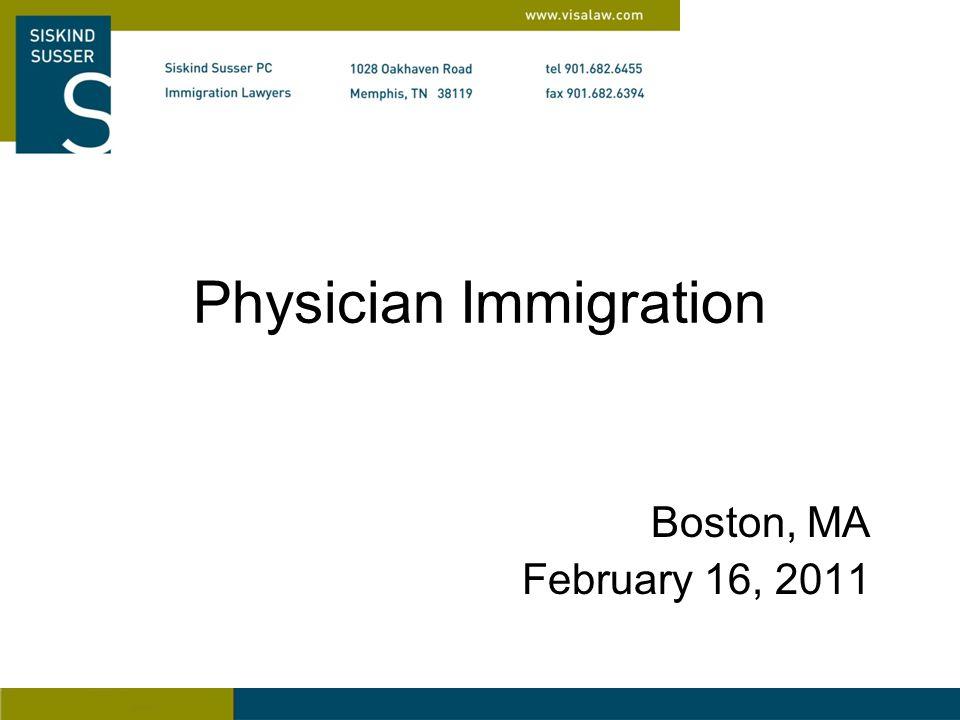 Physician Immigration Boston, MA February 16, 2011