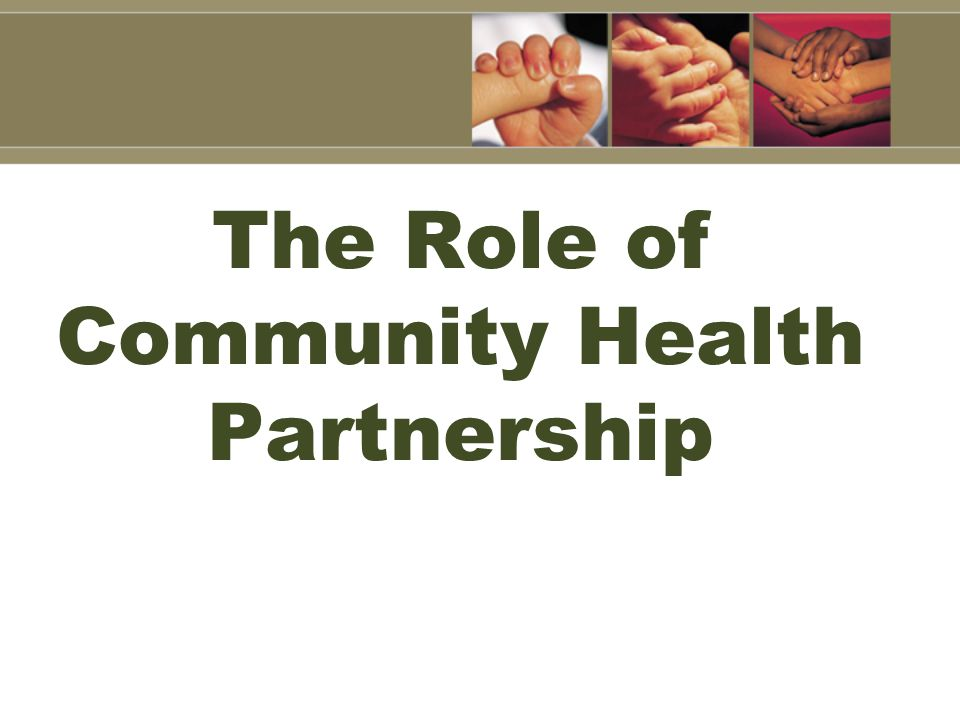 The Role of Community Health Partnership