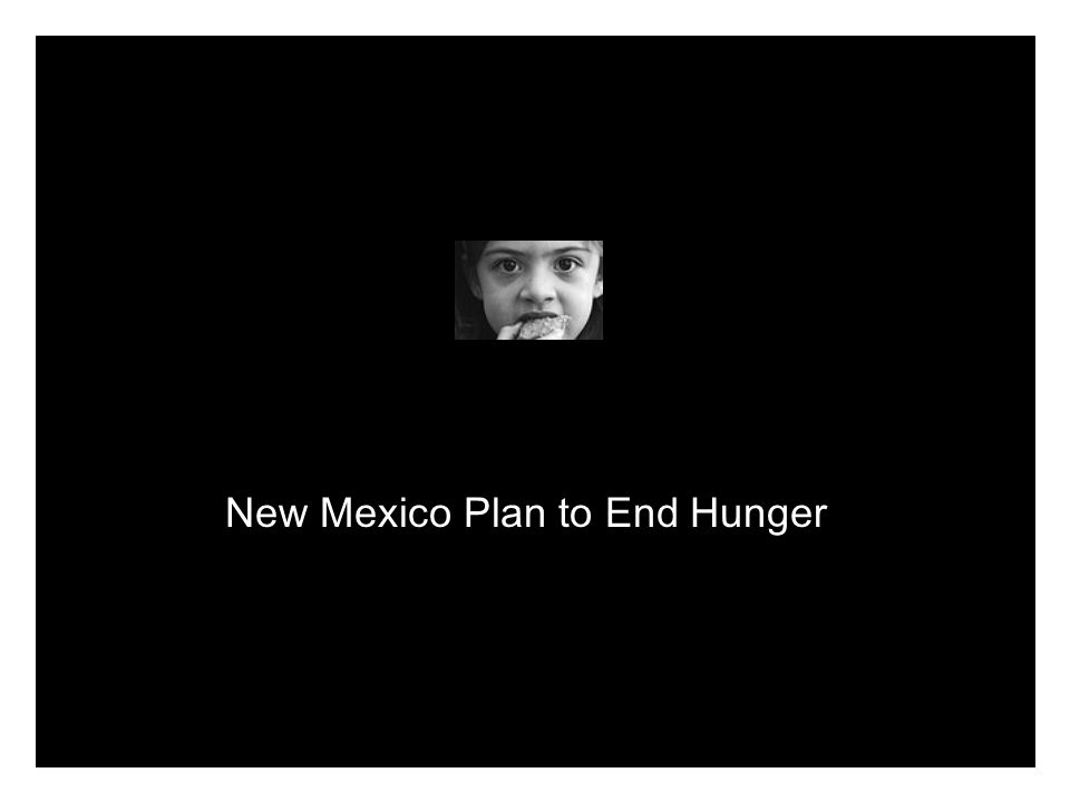 New Mexico Plan to End Hunger
