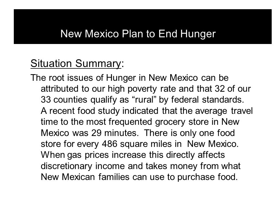 Situation Summary: A public/private collaboration was formed to support a three-year plan: the New Mexico Plan to End Hunger.
