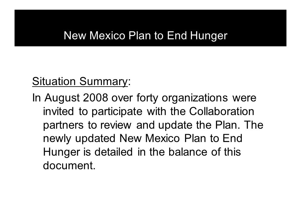 Overarching Goal: To move New Mexico's national ranking from #1 to #5 in food insecurity by affecting 35,000 New Mexicans over the next 3 years.
