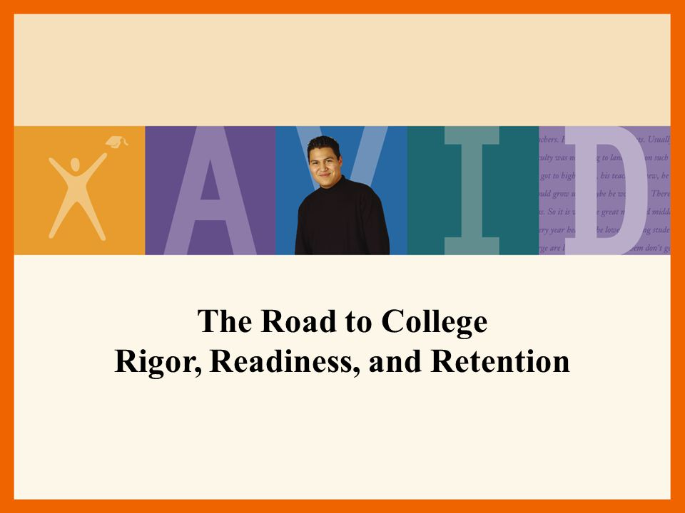 The Road to College Rigor, Readiness, and Retention