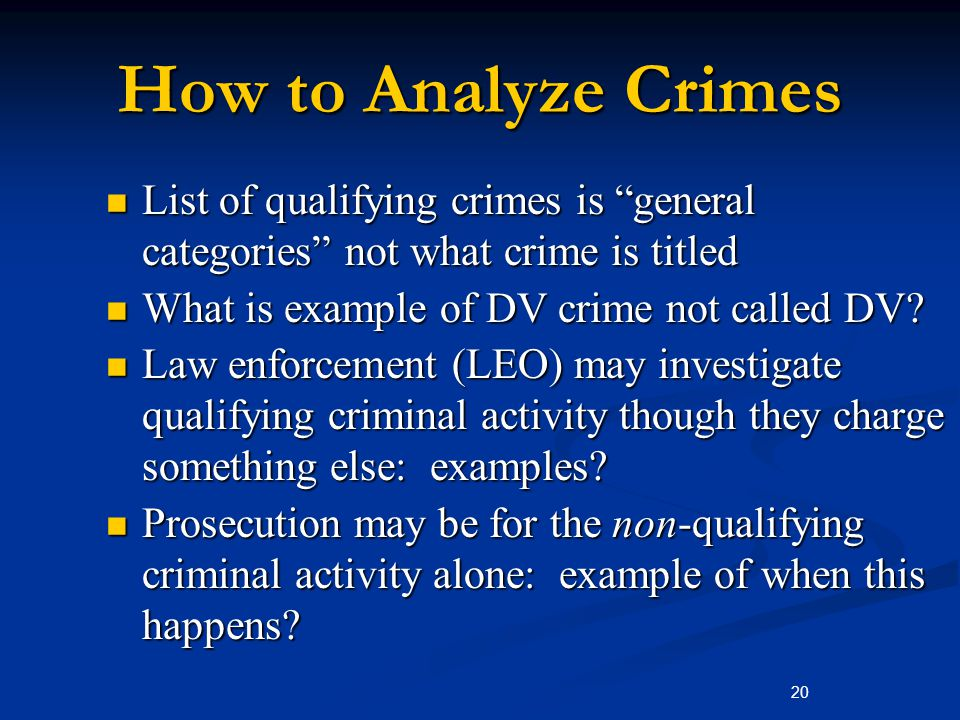 "How to Analyze Crimes List of qualifying crimes is ""general categories"" not what crime is titled List of qualifying crimes is ""general categories"" not"