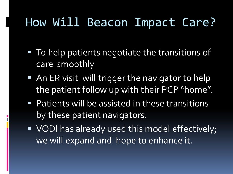How Will Beacon Impact Care.
