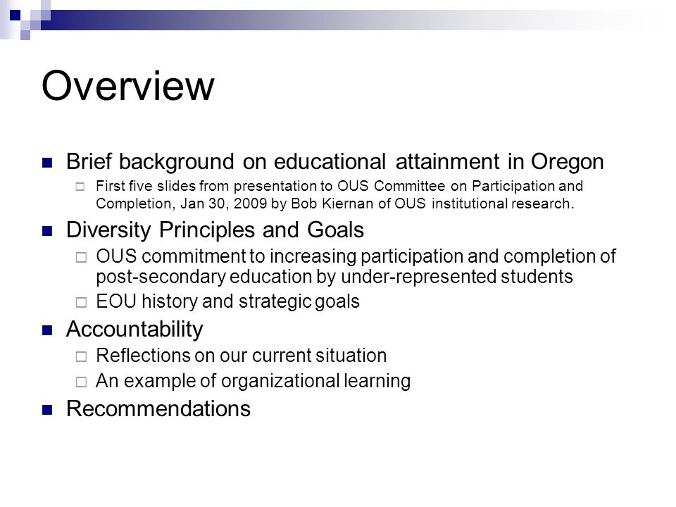 Diversity/Globalization EOU Strategic Goal 2007-2010 Support and sustain an educational community that respects racial, ethnic, gender, sexual, socioeconomic, physical, ideological and other differences.