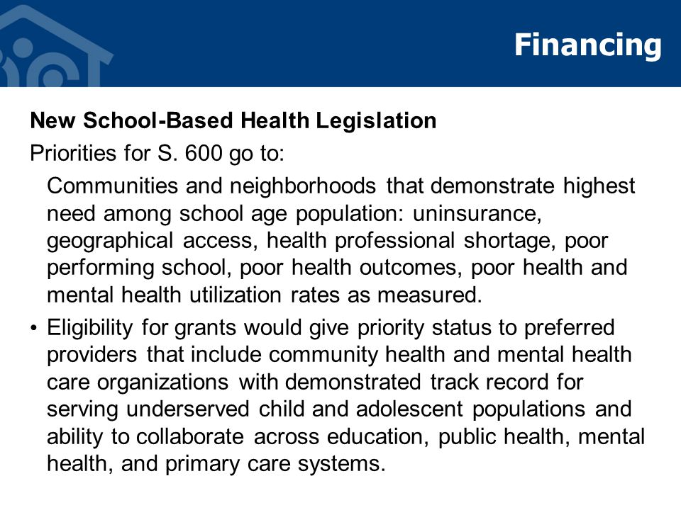 Financing New School-Based Health Legislation Priorities for S.