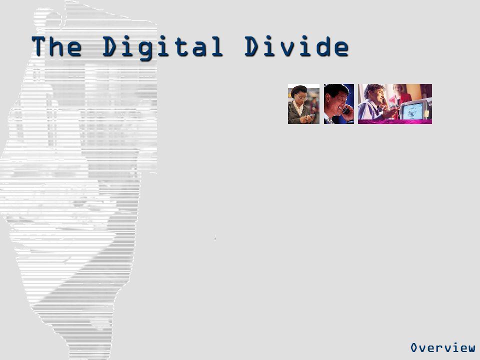 The Digital Divide Overview