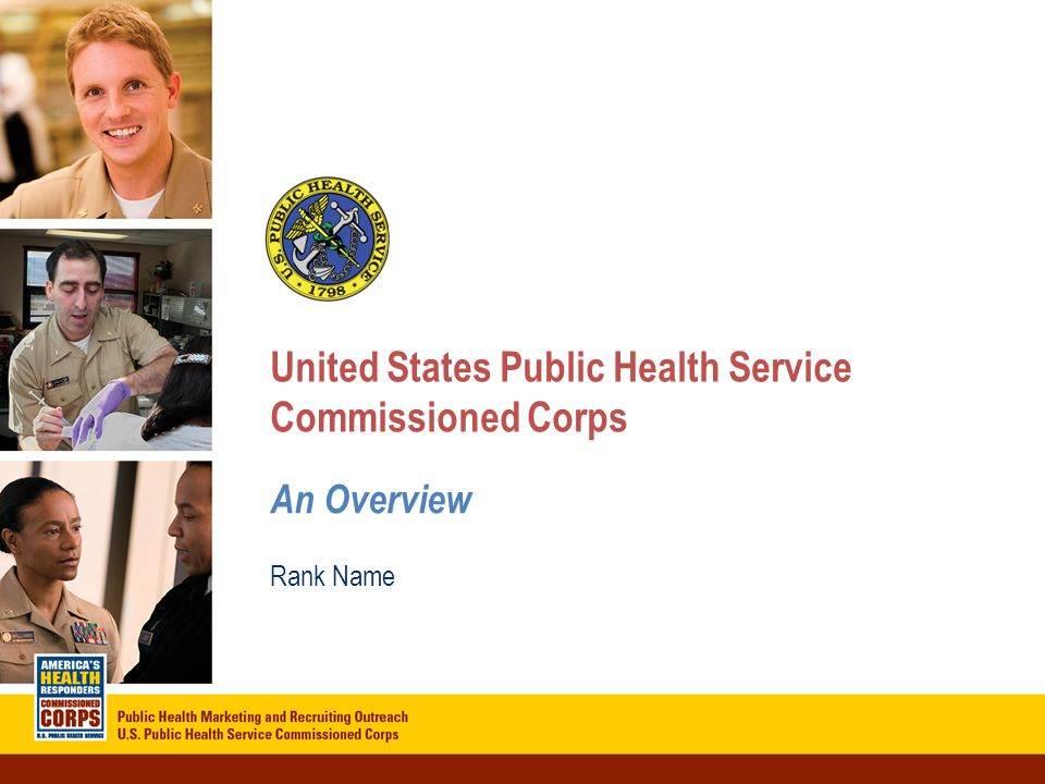 Click to edit Master title style Click to edit Master subtitle style 4/21/20151 United States Public Health Service Commissioned Corps An Overview Ran