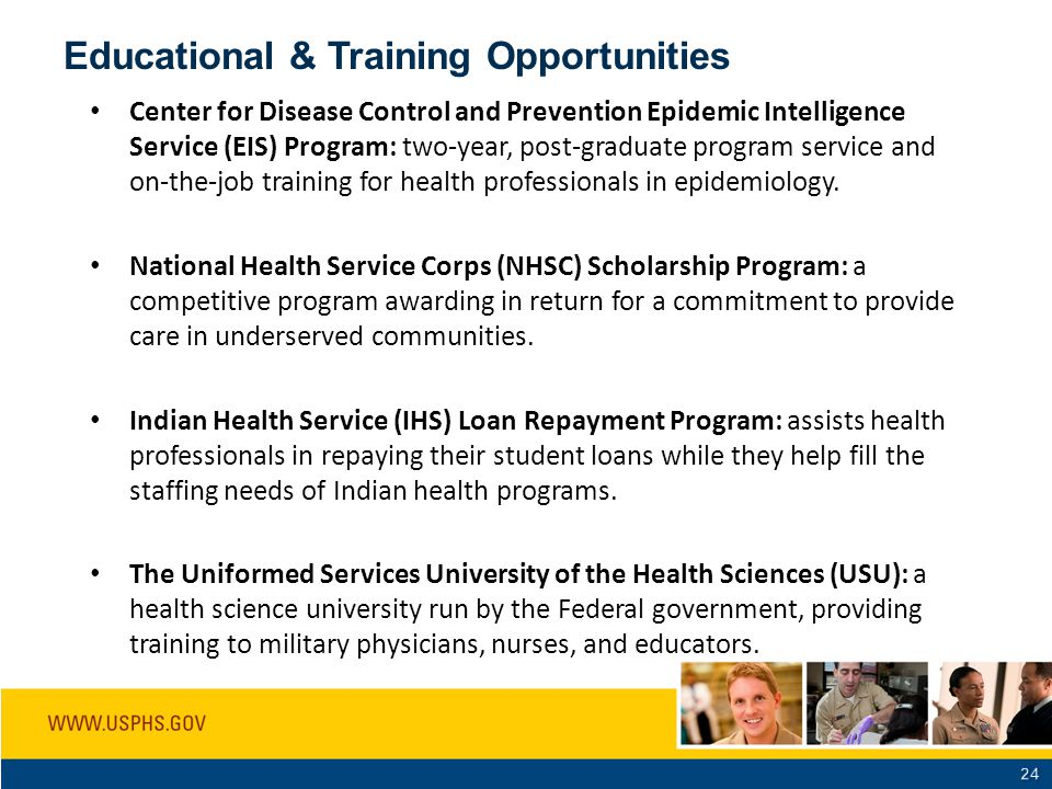 Educational & Training Opportunities Center for Disease Control and Prevention Epidemic Intelligence Service (EIS) Program: two-year, post-graduate pr