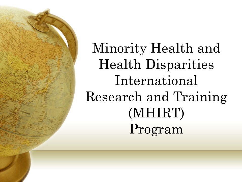 Minority Health and Health Disparities International Research and Training (MHIRT) Program