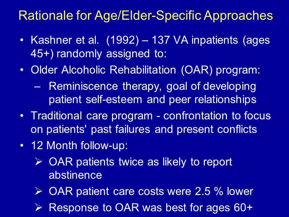Rationale for Age/Elder-Specific Approaches Kashner et al.
