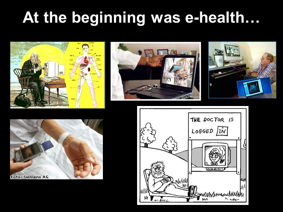 At the beginning was e-health…