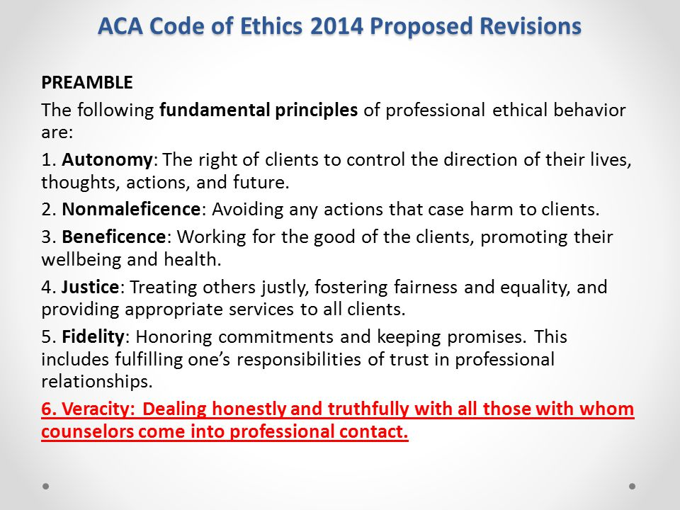 ACA Code of Ethics 2014 Proposed Revisions SECTION A: THE COUNSELING RELATIONSHIP A.5.e.