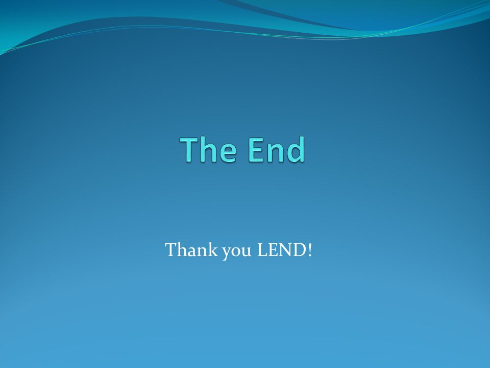 Thank you LEND!