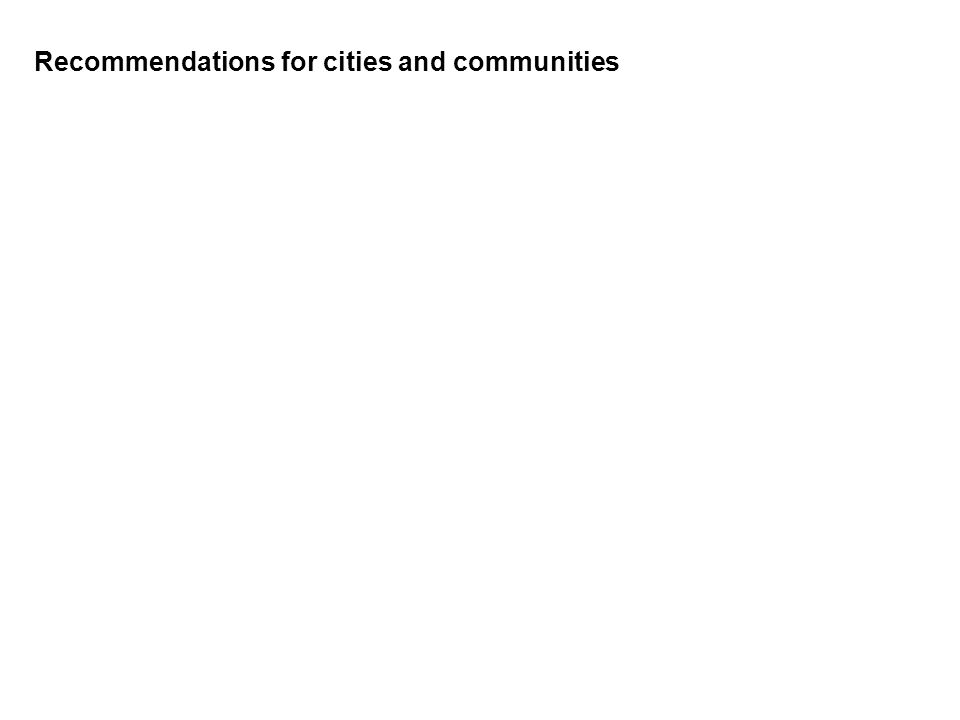 Recommendations for cities and communities