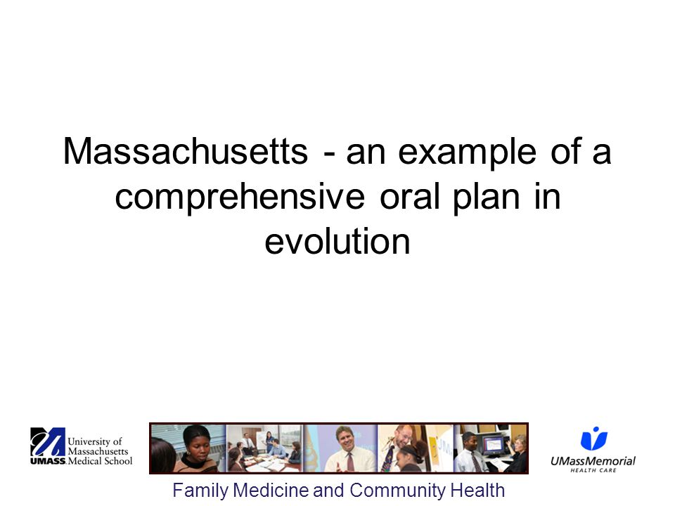 Massachusetts - an example of a comprehensive oral plan in evolution