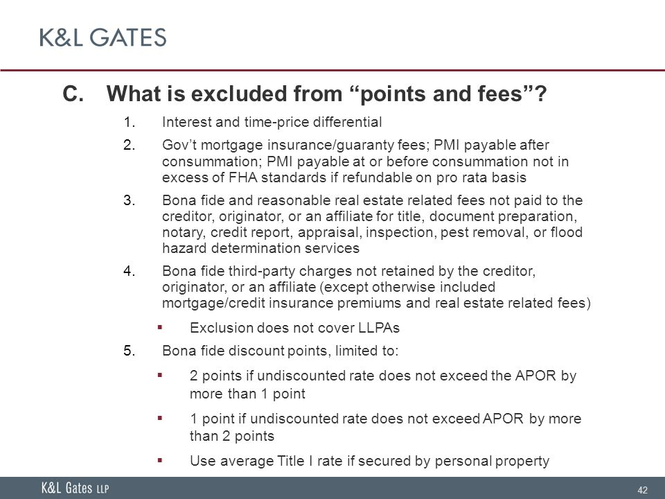 42 C.What is excluded from points and fees .