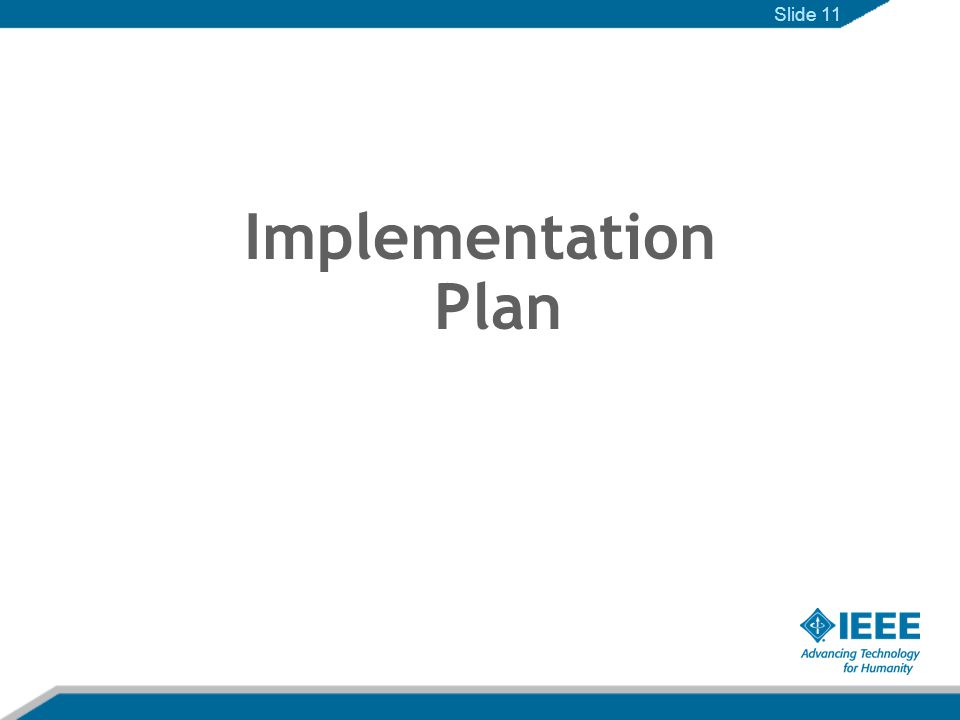Implementation Plan Slide 11