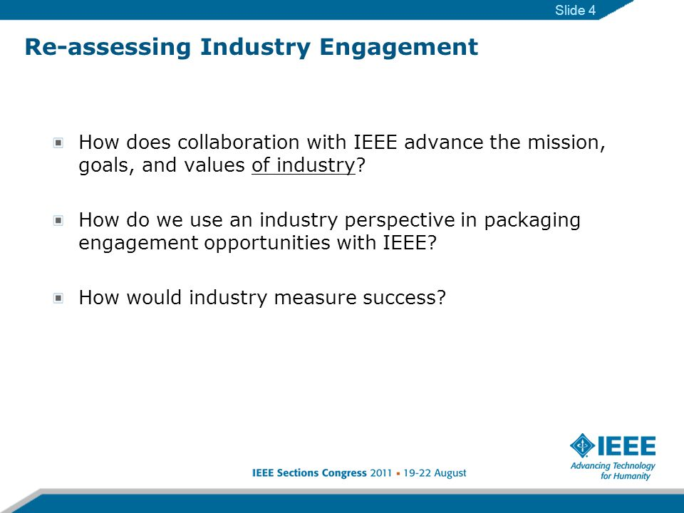 How does collaboration with IEEE advance the mission, goals, and values of industry.